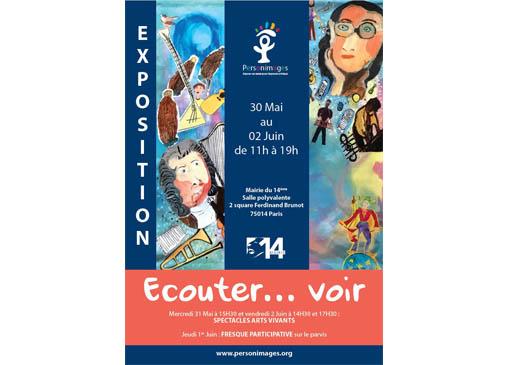EXPOSITION «ECOUTER, VOIR» et ATELIERS D'ARTS VIVANTS…à partir du 30 mai