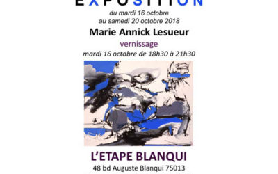VERNISSAGE PEINTURES ABSTRAITES DE MARIE-ANNICK LESUEUR LE 16 octobre de 18h30 à 21h30